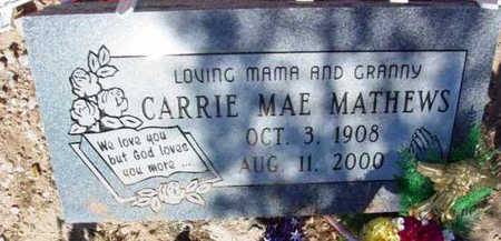 MATHEWS, CARRIE MAE - Yavapai County, Arizona | CARRIE MAE MATHEWS - Arizona Gravestone Photos