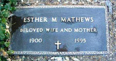 MATHEWS, ESTHER MARIE - Yavapai County, Arizona | ESTHER MARIE MATHEWS - Arizona Gravestone Photos