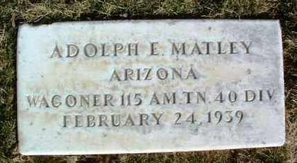 MATLEY, ADOLPH E. - Yavapai County, Arizona | ADOLPH E. MATLEY - Arizona Gravestone Photos