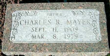 MAYER, CHARLES R. - Yavapai County, Arizona | CHARLES R. MAYER - Arizona Gravestone Photos