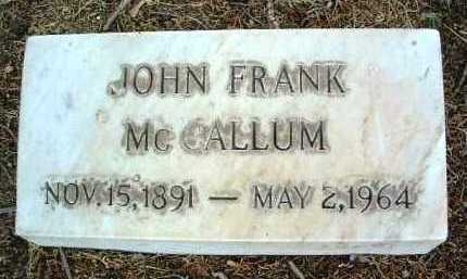MCCALLUM, JOHN FRANK - Yavapai County, Arizona | JOHN FRANK MCCALLUM - Arizona Gravestone Photos