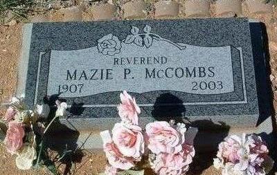 MCCOMBS, MAZIE P. (REV.) - Yavapai County, Arizona | MAZIE P. (REV.) MCCOMBS - Arizona Gravestone Photos