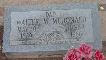 MCDONALD, WALTER M. - Yavapai County, Arizona | WALTER M. MCDONALD - Arizona Gravestone Photos