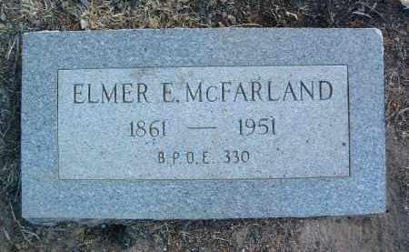 MCFARLAND, ELMER E. - Yavapai County, Arizona   ELMER E. MCFARLAND - Arizona Gravestone Photos