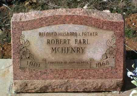 MCHENRY, ROBERT EARL - Yavapai County, Arizona | ROBERT EARL MCHENRY - Arizona Gravestone Photos
