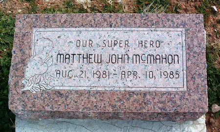 MCMAHON, MATTHEW JOHN - Yavapai County, Arizona | MATTHEW JOHN MCMAHON - Arizona Gravestone Photos
