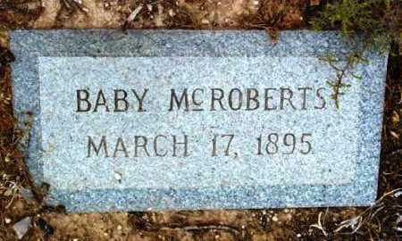 MCROBERTS, BABY - Yavapai County, Arizona | BABY MCROBERTS - Arizona Gravestone Photos