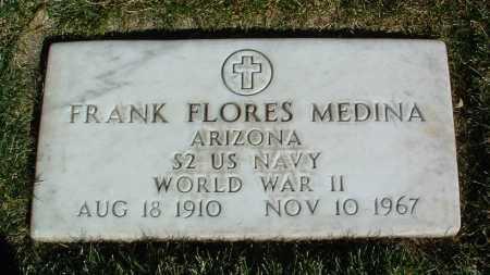 MEDINA, FRANK FLORES - Yavapai County, Arizona | FRANK FLORES MEDINA - Arizona Gravestone Photos