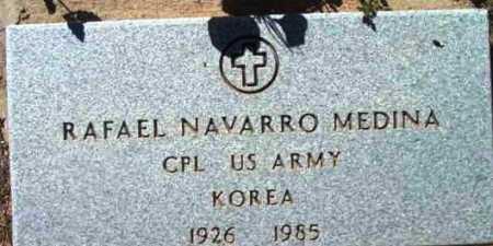 MEDINA, RAFAEL NAVARRO - Yavapai County, Arizona | RAFAEL NAVARRO MEDINA - Arizona Gravestone Photos
