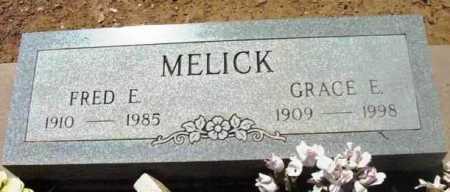 MELICK, GRACE E. - Yavapai County, Arizona   GRACE E. MELICK - Arizona Gravestone Photos