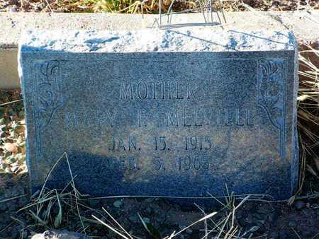 MELVILLE, MARY F. - Yavapai County, Arizona | MARY F. MELVILLE - Arizona Gravestone Photos