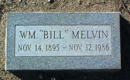 MELVIN, WILLIAM (BILL) - Yavapai County, Arizona | WILLIAM (BILL) MELVIN - Arizona Gravestone Photos