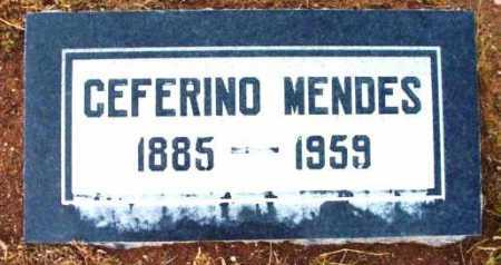 MENDES, CEFERINO - Yavapai County, Arizona   CEFERINO MENDES - Arizona Gravestone Photos
