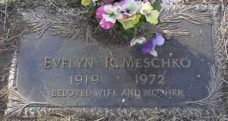 MESCHKO, EVELYN R. - Yavapai County, Arizona | EVELYN R. MESCHKO - Arizona Gravestone Photos