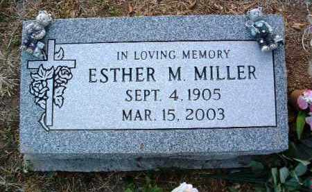 MILLER, ESTHER M. - Yavapai County, Arizona | ESTHER M. MILLER - Arizona Gravestone Photos