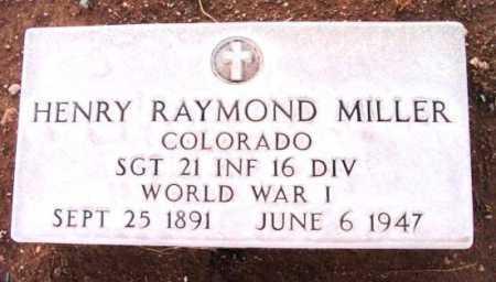 MILLER, HENRY RAYMOND - Yavapai County, Arizona | HENRY RAYMOND MILLER - Arizona Gravestone Photos
