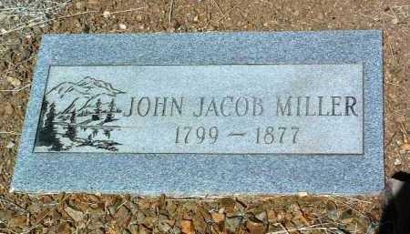 MILLER, JOHN JACOB - Yavapai County, Arizona | JOHN JACOB MILLER - Arizona Gravestone Photos