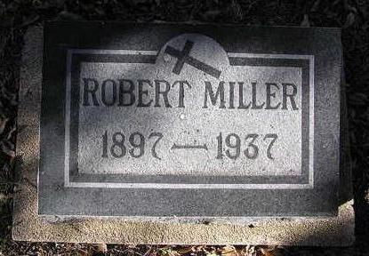 MILLER, ROBERT - Yavapai County, Arizona | ROBERT MILLER - Arizona Gravestone Photos