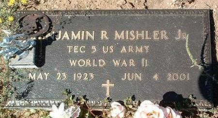 MISHLER, BENJAMIN R.  (JR.) - Yavapai County, Arizona | BENJAMIN R.  (JR.) MISHLER - Arizona Gravestone Photos