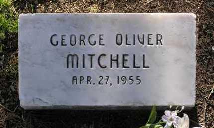 MITCHELL, GEORGE OLIVER - Yavapai County, Arizona | GEORGE OLIVER MITCHELL - Arizona Gravestone Photos