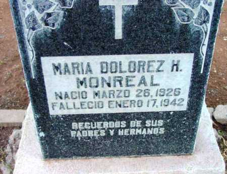 MONREAL, MARIA DOLOREZ H. - Yavapai County, Arizona | MARIA DOLOREZ H. MONREAL - Arizona Gravestone Photos