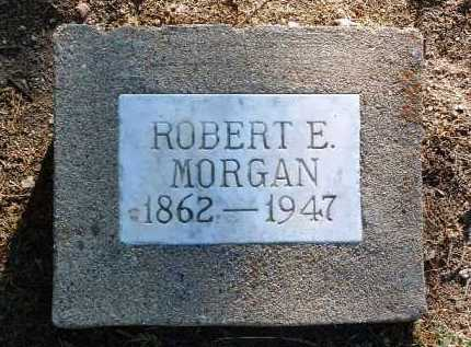 MORGAN, ROBERT E. - Yavapai County, Arizona | ROBERT E. MORGAN - Arizona Gravestone Photos