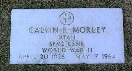 MORLEY, CALVIN  K. - Yavapai County, Arizona | CALVIN  K. MORLEY - Arizona Gravestone Photos