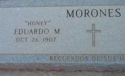 MORONES, EDURARO - Yavapai County, Arizona   EDURARO MORONES - Arizona Gravestone Photos