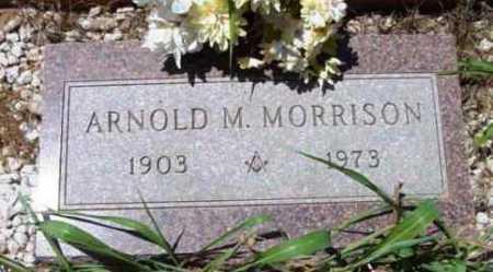 MORRISON, ARNOLD M. - Yavapai County, Arizona | ARNOLD M. MORRISON - Arizona Gravestone Photos