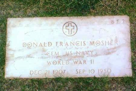 MOSHER, DONALD FRANCIS - Yavapai County, Arizona | DONALD FRANCIS MOSHER - Arizona Gravestone Photos
