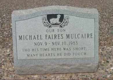 MULCAIRE, MICHAEL FAIRES - Yavapai County, Arizona | MICHAEL FAIRES MULCAIRE - Arizona Gravestone Photos
