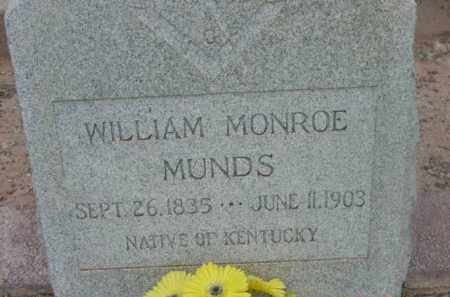 MUNDS, WILLIAM MONROE - Yavapai County, Arizona   WILLIAM MONROE MUNDS - Arizona Gravestone Photos