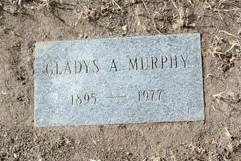 MURPHY, GLADYS A. - Yavapai County, Arizona   GLADYS A. MURPHY - Arizona Gravestone Photos