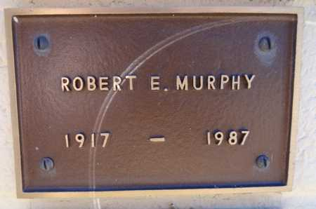 MURPHY, ROBERT ELMER - Yavapai County, Arizona | ROBERT ELMER MURPHY - Arizona Gravestone Photos