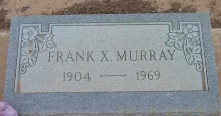 MURRAY, FRANCIS XAVIER - Yavapai County, Arizona | FRANCIS XAVIER MURRAY - Arizona Gravestone Photos