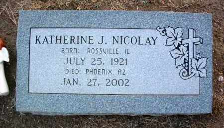 NICOLAY, KATHERINE J. - Yavapai County, Arizona | KATHERINE J. NICOLAY - Arizona Gravestone Photos