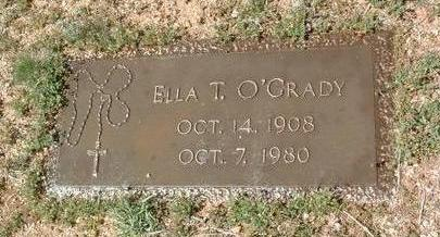 O'GRADY, ELLA  T. - Yavapai County, Arizona | ELLA  T. O'GRADY - Arizona Gravestone Photos