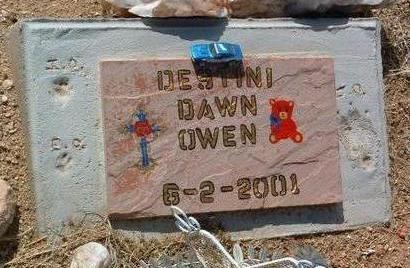 OWEN, DESTINI DAWN - Yavapai County, Arizona   DESTINI DAWN OWEN - Arizona Gravestone Photos