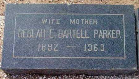 BARTELL PARKER, BEULAH - Yavapai County, Arizona | BEULAH BARTELL PARKER - Arizona Gravestone Photos