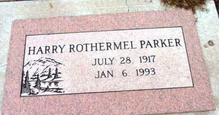 PARKER, HARRY ROTHERMEL - Yavapai County, Arizona | HARRY ROTHERMEL PARKER - Arizona Gravestone Photos