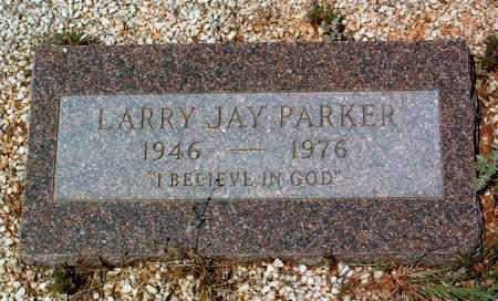 PARKER, LARRY JAY - Yavapai County, Arizona | LARRY JAY PARKER - Arizona Gravestone Photos