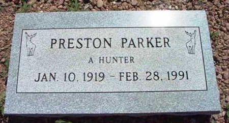PARKER, PRESTON - Yavapai County, Arizona | PRESTON PARKER - Arizona Gravestone Photos