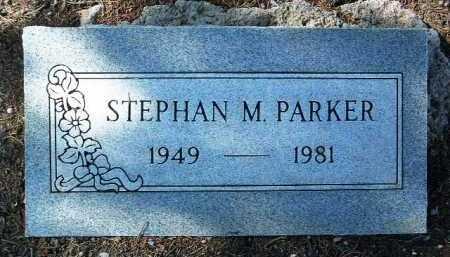 PARKER, STEPHAN M. - Yavapai County, Arizona | STEPHAN M. PARKER - Arizona Gravestone Photos