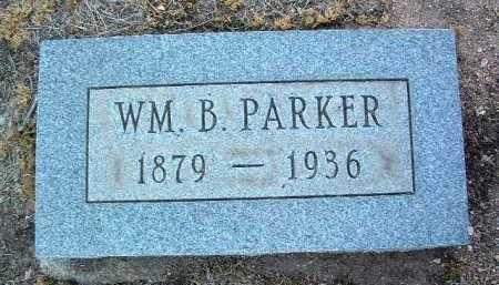 PARKER, WILLIAM B. - Yavapai County, Arizona | WILLIAM B. PARKER - Arizona Gravestone Photos