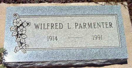 PARMENTER, WILFRED L. - Yavapai County, Arizona | WILFRED L. PARMENTER - Arizona Gravestone Photos