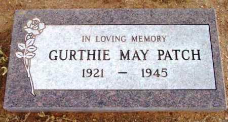 PATCH, GURTHIE MAY - Yavapai County, Arizona | GURTHIE MAY PATCH - Arizona Gravestone Photos