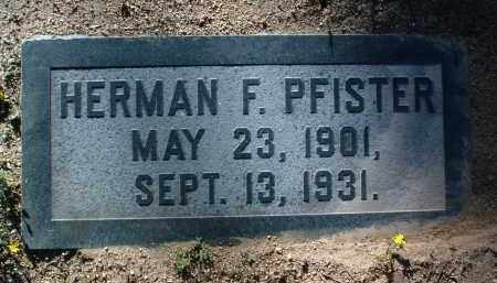 PFISTER, HERMAN FREDERICK - Yavapai County, Arizona | HERMAN FREDERICK PFISTER - Arizona Gravestone Photos