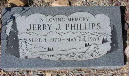 PHILLIPS, JERRY J. - Yavapai County, Arizona | JERRY J. PHILLIPS - Arizona Gravestone Photos