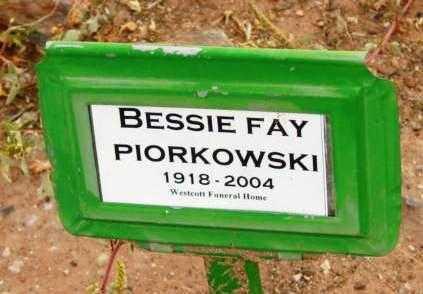 PIORKOWSKI, BESSIE FAY - Yavapai County, Arizona | BESSIE FAY PIORKOWSKI - Arizona Gravestone Photos