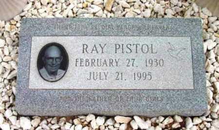 PISTOL, RAY - Yavapai County, Arizona | RAY PISTOL - Arizona Gravestone Photos